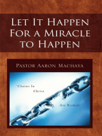 Let It Happen for a Miracle to Happen