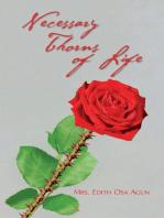 Necessary Thorns of Life