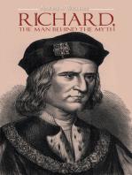 Richard, the Man Behind the Myth