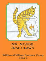 Mr. Mouse Trap Claws