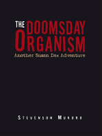 The Doomsday Organism: Another Susan Dax Adventure