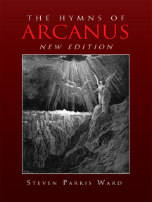 The Hymns of Arcanus (New Edition): And Other Poems (New Edition)