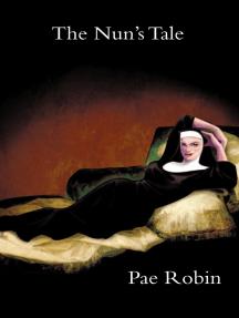The Nun's Tale (Re-Publication)