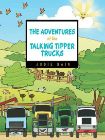 The Adventures of the Talking Tipper Trucks