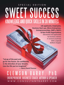 Sweet Success: Knowledge and Quick-Skills in Thirty Minutes