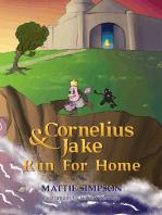Cornelius and Jake Run for Home
