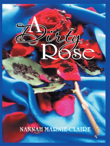 A Dirty Rose