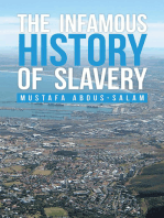 The Infamous History of Slavery