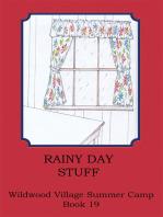 Rainy Day Stuff