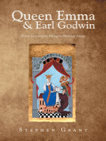 Queen Emma & Earl Godwin: Power, Love and the Vikings in Medieval Europe