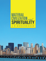 Material Civilization and Spirituality