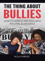 The Thing About Bullies