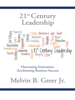 21St Century Leadership: Harnessing Innovation, Accelerating Business Success