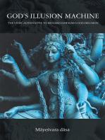 God'S Illusion Machine