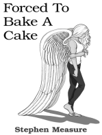 Forced to Bake a Cake