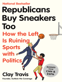 Republicans Buy Sneakers Too: How the Left Is Ruining Sports with Politics