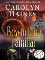 Bewitching Familiar (Fear Familiar, #7)