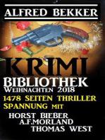 Krimi-Bibliothek Weihnachten 2018 – 1478 Seiten Thriller Spannung
