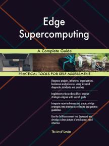 Edge Supercomputing A Complete Guide
