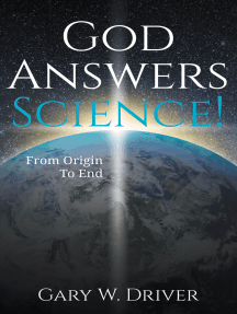 God Answers Science: From Origin to End
