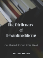 The Dictionary of Levantine Idioms