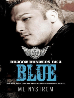Blue: Dragon Runners Motorcycle Romance, #3