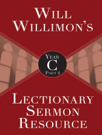 Will Willimon's Lectionary Sermon Resource, Year C Part 2
