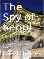 The Spy of Seoul
