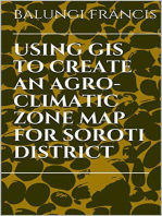 Using Gis to Create an Agroclimatic Zone map for Soroti Distric