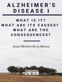 Alzheimer's Disease I