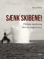 Sænk skibene! Flådens sænkning den 29. august 1943