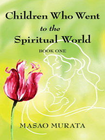 Children Who Went to the Spiritual World, Book One