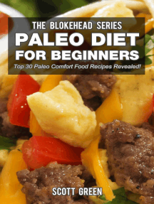Paleo Diet For Beginners : Top 30 Paleo Comfort Food Recipes Revealed!: The Blokehead Success Series