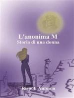 L'anonima M. Storia di una donna