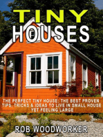The Perfect Tiny House