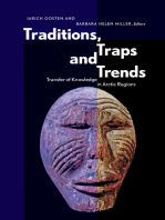 Traditions, Traps and Trends