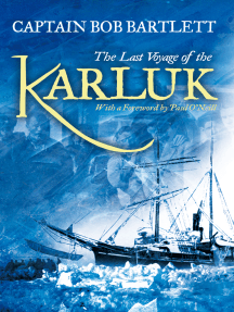 The Last Voyage of the Karluk: Shipwreck and Rescue in the Arctic