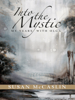 Into the Mystic