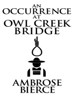 Occurrence at Owl Creek Bridge, An