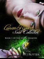 Lunar Ryce, Soul Collector