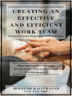 Creating an Effective and Efficient Work Team
