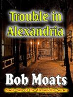 Trouble in Alexandria