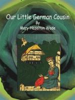 Our Little German Cousin