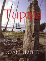 Tupaia, Captain Cook's Polynesian Navigator