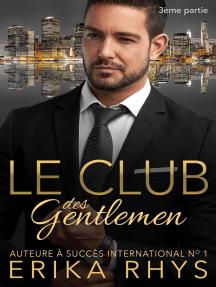 Le Club des gentlemen, 3ème partie: La série Le Club des gentlemen, #3