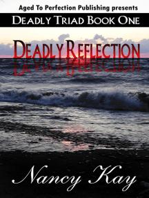 Deadly Reflection: Deadly Triad, #1