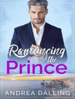 Romancing the Prince