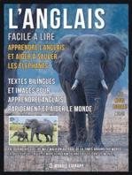 L'Anglais facile a lire - Apprendre l'anglais et aider à sauver les éléphants