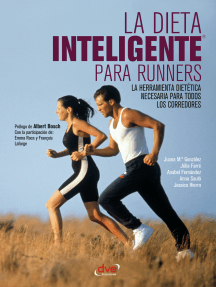 Lea La Dieta Inteligente Para Runners De Juana Maria Gonzalez Julia Farre Moya Y Anabel Fernandez Serrano En Linea Libros