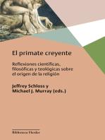 El primate creyente: Reflexiones científicas, filosóficas y teológicas sobre el origen de la religión